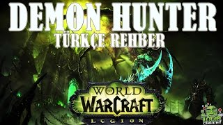 WoW Rehberi - Demon Hunter Rehberi