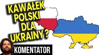 """Parlament Ukrainy Chce """"ODZYSKAĆ"""" Część Ziem Polski - Analiza Komentator Polityka Pieniądze Praca PL"""