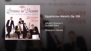 Egyptischer Marsch, Op. 335