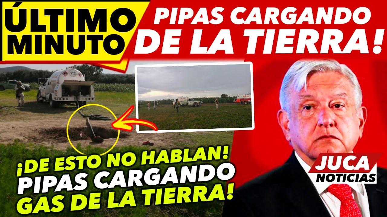 DE ÚLTIMO MINUTO! ENCUENTRAN PIPAS CARGANDO DE LA TIERRA GAS! ESTO NO LO DICEN!