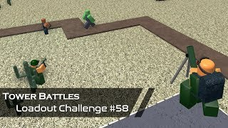 Isolation | Loadout Challenge #58 | Tower Battles [ROBLOX]