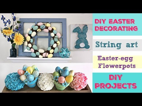 DIY Easter Shelf Decor/ Easter Crafts / String Art Project/ 3 DIY Projects