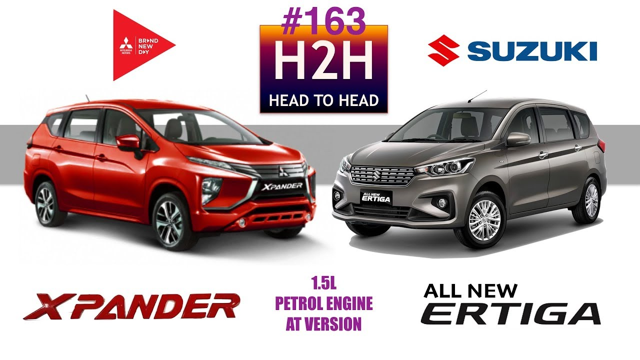 Xpander Vs Grand New Avanza Head Unit Veloz 2018 H2h 163 Suzuki All Ertiga Mitsubishi Youtube