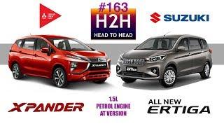 H2H #163 Suzuki ALL NEW ERTIGA vs Mitsubishi XPANDER