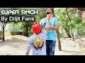 Fan Made ਸੁਪਰ ਸਿੰਘ : Super Singh Movie I Diljit Dosanjh with Songs I Sardar Superman