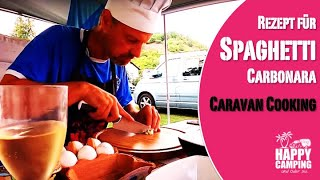 Camping Küche Rezept Spaghetti Carbonara | Happy Camping