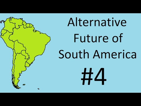 Alternate Future of South America #4 -Argentina Madness