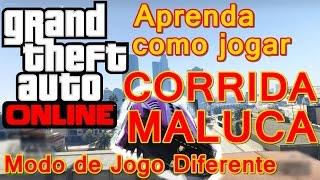 GTA V Online - Como jogar Corrida Maluca (Insanas) / Modos de jogos diferentes [TUTORIAL PT-BR]
