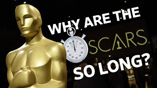 The Oscars Are Famously Long - Where Does the Time Go?