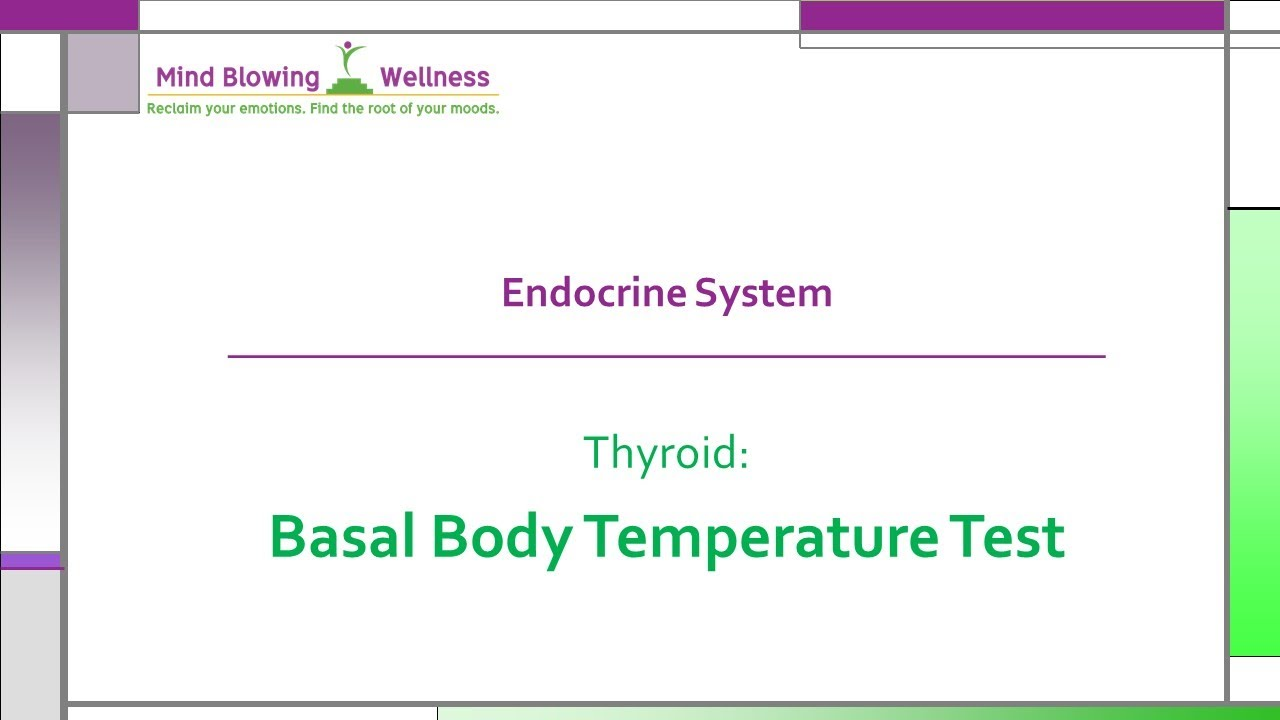 Basal Body Temperature Test of the Thyroid