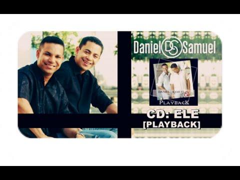 Playback Completo Ele Daniel E Samuel Youtube