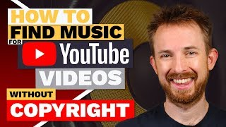 How to Find Music for YouTube Videos without Copyright