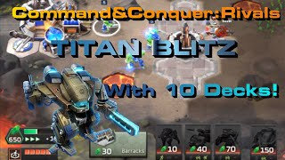 C&C Rivals Titan Blitz with TEN Different DECKS!