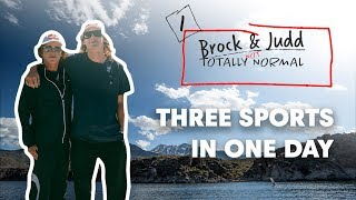Surf, Skate and Snowboard In One Day With Brock Crouch & Judd Henkes | TOTALLY NORMAL E1