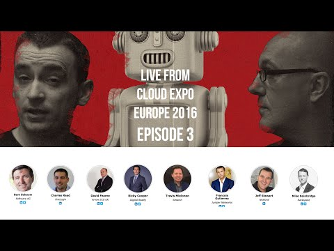 Day Two - Morning Show - Cloud Expo Europe 2016, London - #CEE16