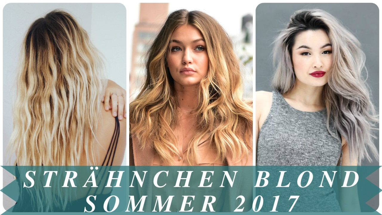 Strähnchen Blond Sommer 2017 Youtube