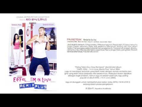 Melly - Paling Tidak (Guy Gray Remix) (OST. Eiffel... I'm In Love Remix Plus)