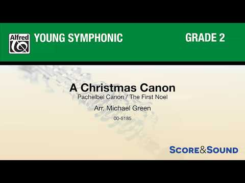 A Christmas Canon, arr. Michael Green – Score & Sound