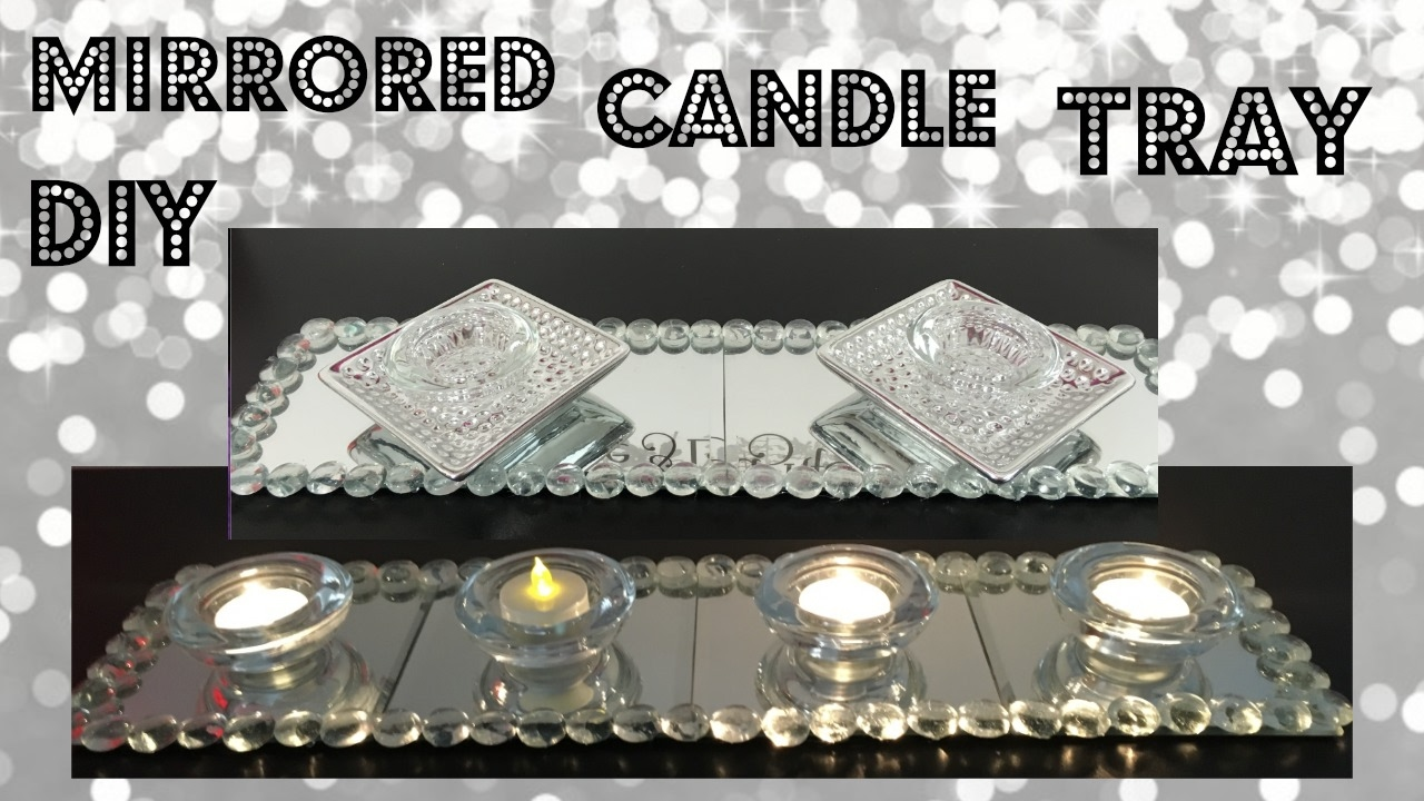 DIY GLAM MIRRORED CANDLE TRAY DOLLAR TREE HOME DECOR - YouTube