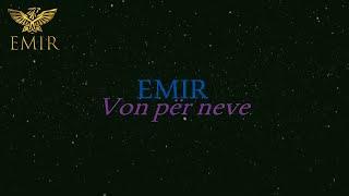 Emir - Von për neve