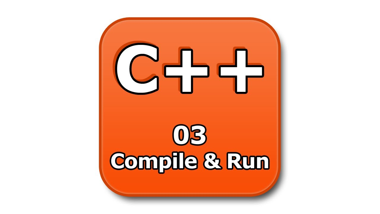 C Tutorial 03 Compile And Run Youtube