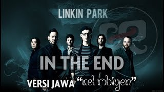 LINKIN PARK VERSI JAWA - In The End / Ket Mbiyen - Gafarock