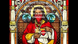 Blood Diamonds- Game - WITH LYRICS