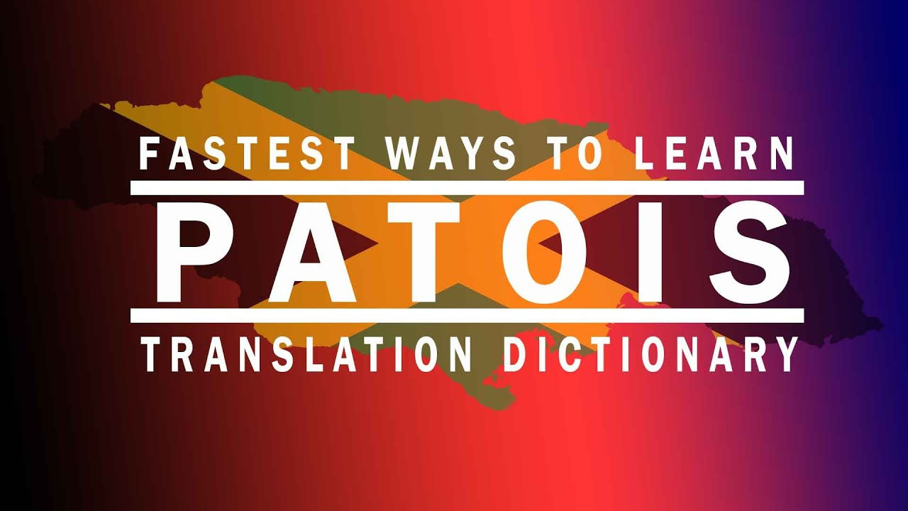 Jamaica Patois English Translation
