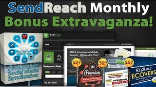 SendReach Bonus   Monthly Send Reach Bonus