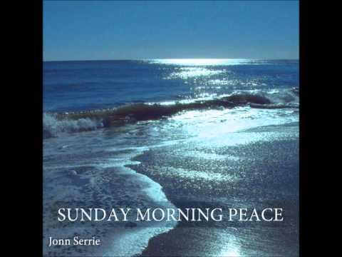 Sunday Morning Peace - Jonn Serrie