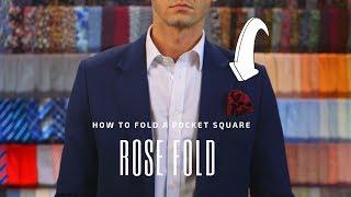 The Rose Fold - How to Fold a Pocket Square   Handkerchief Fold Tutorial