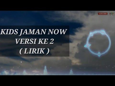 Lanjutan Lagu KIDS JAMAN NOW - (Music Lirik Video) Pesan Untuk Generasi Muda Zaman Now