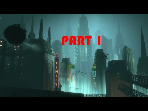 Bioshock Part 1: NEW GAME, SAME ISSUES! |