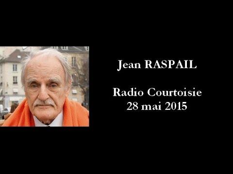Jean RASPAIL (Radio Courtoisie, 2015)
