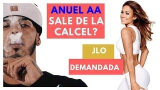 ANUEL Sale de la Carcel ? / Demanda para Jennifer Lopez JLo