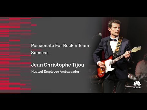 Huawei Employee Ambassador: Passionate For Rock'n Team Success