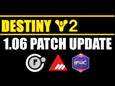 DESTINY 2 (PS4) | Faction Victory Week UPDATE - 1.06 Patch | Guide and Summary