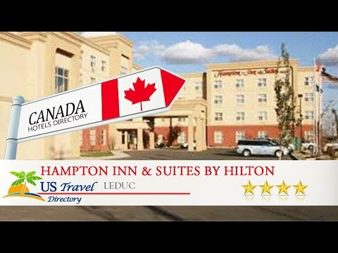 Hampton Inn & Suites By Hilton Edmonton International Airport - Leduc Hotels, Canada