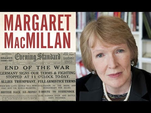 Roskill Lecture 2018: Magaret MacMillan — Reflecting on the Great War Today