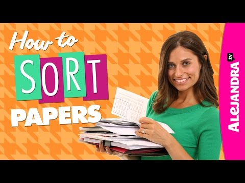 How to Sort Papers (Paper Organizing Tips Part 1 of 2)