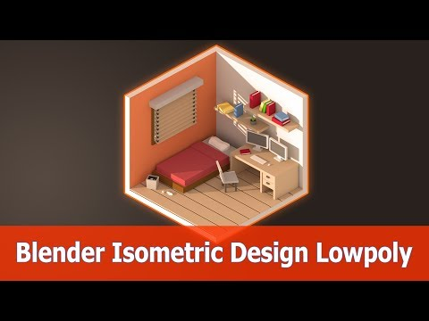 Blender Isometric Design : Room Low Poly