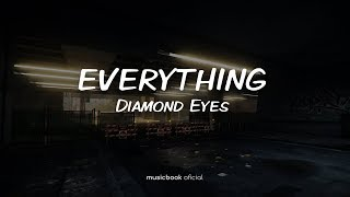 Diamond Eyes - Everything (Sub Español)