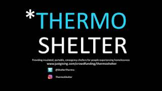 Insulated portable shelters for people experiencing homelessness