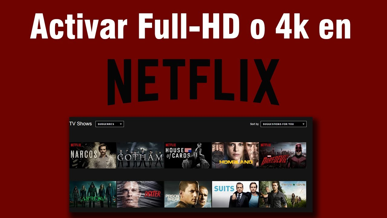 Tutorial Activar Full Hd 1080p O 4k En Netflix En Pc
