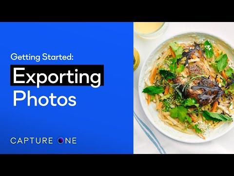 Capture One 21 Tutorials | Exporting Photos