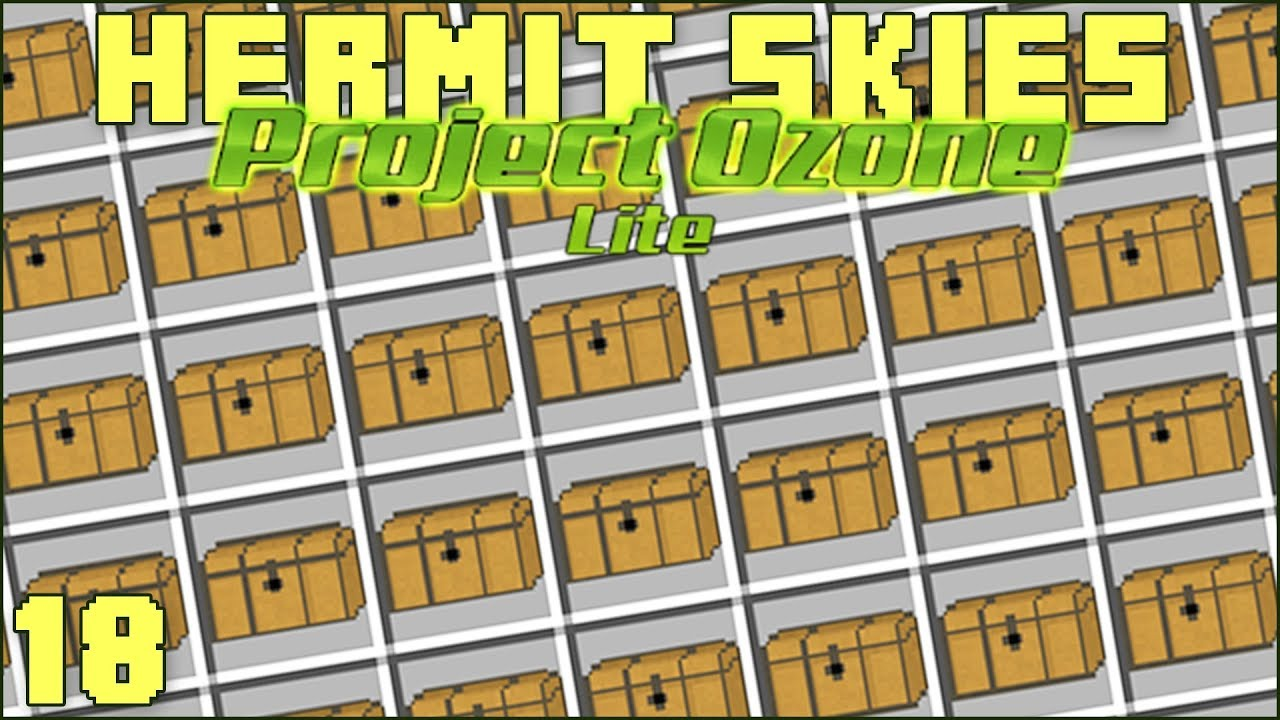 Hermit Skies 18 Loot Chest Rampage! (Project Ozone Lite