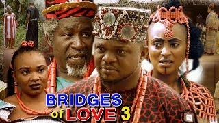 BRIDGES OF LOVE SEASON 3 - (Ken Erics New Movie) 2018 Latest Nigerian Nollywood Movie Full HD