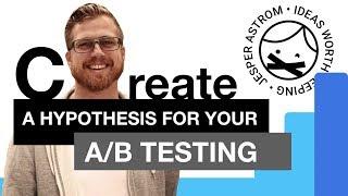 So erstellen Sie eine Hypothese, die für A/B-Split-tests, Conversion-Rate-Optimierung 2/3