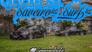 Civic Si + Saveiro Surf Rebaixada - Irmandade Resende - FatBoy Films
