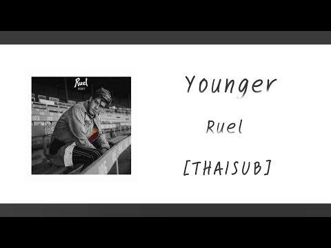 Ruel - Younger (แปลไทย)